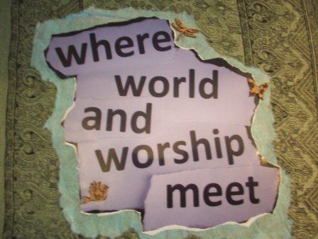 where-world-and-worship-meet-pic.JPG